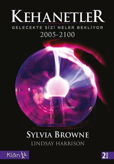 Kehanetler Gelecekte Sizi Neler Bekliyor 2005 -2100